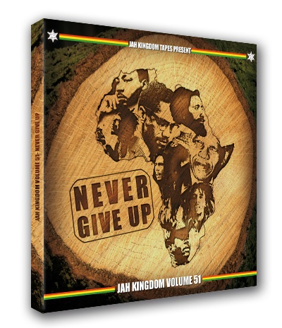 JahKingdom-never-give-up